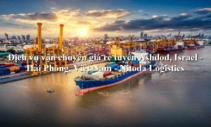 Dịch vụ vận chuyển đường biển từ Ashdod, Israel - Hải Phòng, Việt Nam
