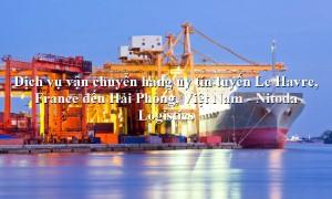Dịch vụ vận chuyển đường biển từ Le Havre, France - Hải Phòng, Việt Nam