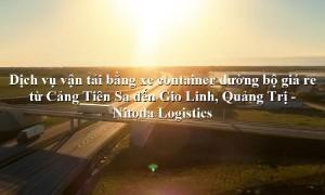 Dịch vụ vận tải từ Cảng Tiên Sa - Gio Linh, Quảng Trị