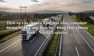 Dịch vụ vận tải từ Cảng Tiên Sa - Đồng Hới, Quảng Bình