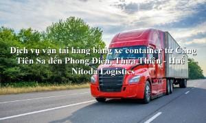 Dịch vụ vận tải từ Cảng Tiên Sa - Phong Điền, Thừa Thiên - Huế
